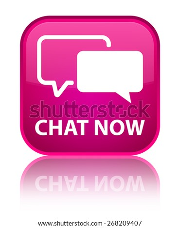 Chat now pink square button - stock photo