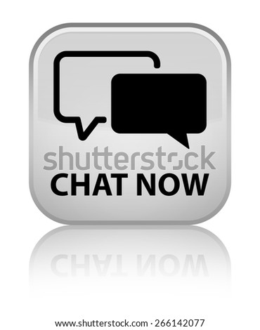 Chat now white square button - stock photo