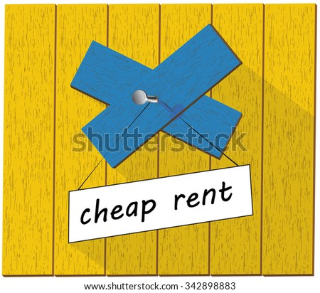 Cheap rent wooden sign, blue and yellow colored real estate illustration isolated over white background - stock photo