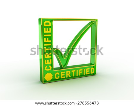 Check  mark icon in rectangle with CERTIFIED word - stock photo