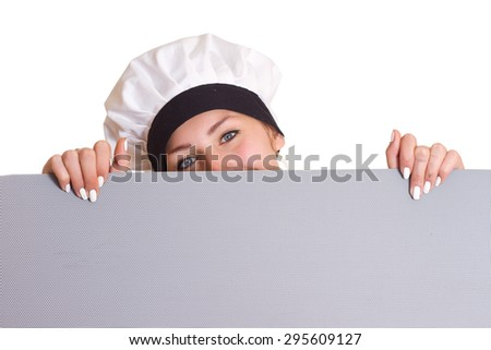 Chef Sign. Woman cook / baker looking over paper sign billboard. Surprised and funny expression / Caucasian woman isolated on white background. - stock photo