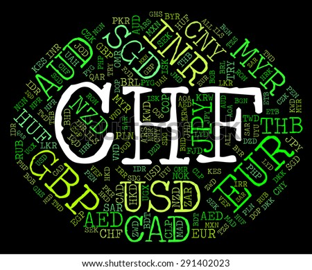 Chf Currency Indicating Worldwide Trading And Exchange - stock photo