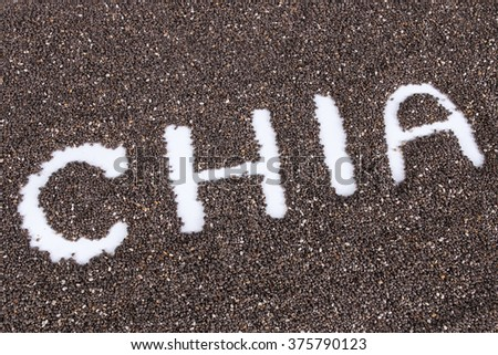chia seeds. word made from chia seeds background - stock photo