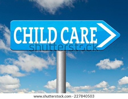 child care center road sign in daycare or cr���¨che by nanny or au pair parenting or babysitting protection against child abuse   - stock photo