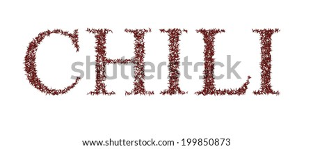 Chili word made from red chili isolated on white background - stock photo