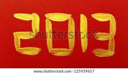 Chinese Calligraphy 2013 brushstroke - stock photo