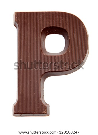Chocolate letter P for Sinterklaas, event in the Dutch in december over white background - stock photo