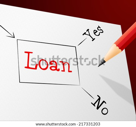 Choice Loan Showing Lent Loaning And Borrowing - stock photo