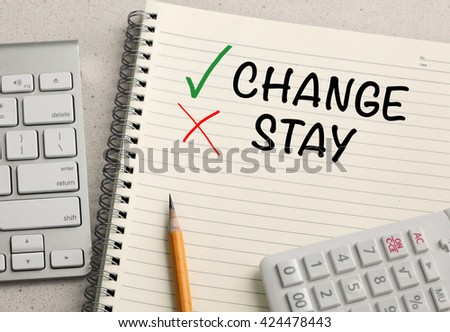 choice of change and decide not to stay  - stock photo