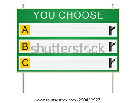 Choice. Traffic sign on a white background. Raster  - stock photo