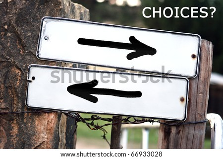 Choices in life on outdoor signs - stock photo