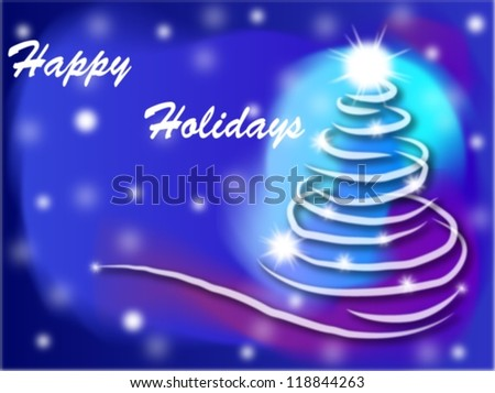 Christmas tree of light with a text/Happy Holidays - stock photo