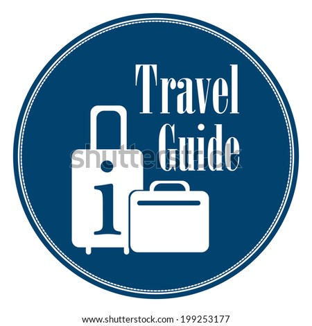 Circle Blue Vintage Style Travel Guide Icon, Label, Button or Sticker Isolated on White Background - stock photo
