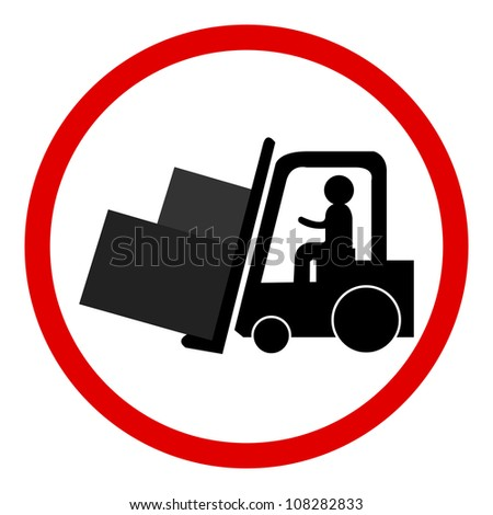 Circle Forklifts Working Sign Isolated on White Background - stock photo