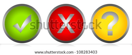 Circle Glossy Style Button With  Check Mark, Cross Mark and Question Mark Isolated on White Background - stock photo