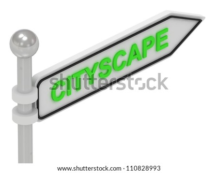 CITYSCAPE word on arrow pointer on isolated white background - stock photo