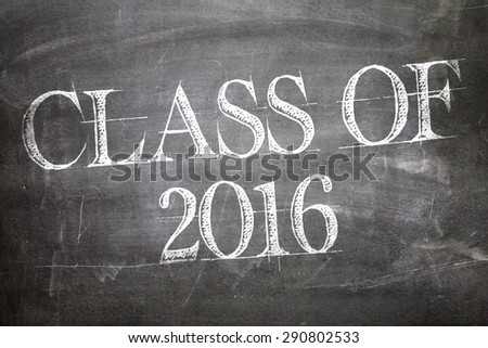 Class of 2016 written on a chalkboard - stock photo