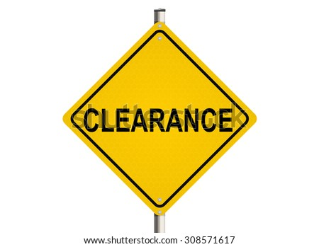 Clearance. Road sign on the white background. Raster illustration. - stock photo