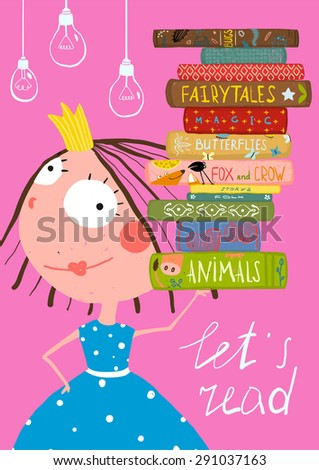 Clever Cute Little Girl Reading Books Poster. Colorful hand drawn cute illustration for little kids about reading books. Raster variant. - stock photo