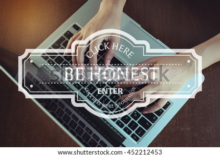 Click Here: Be Honest - Enter Click Here More Information - stock photo