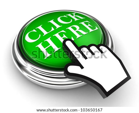 click here green button and cursor hand on white background. clipping paths included - stock photo