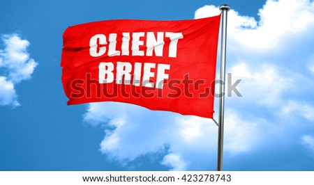 client brief, 3D rendering, a red waving flag - stock photo