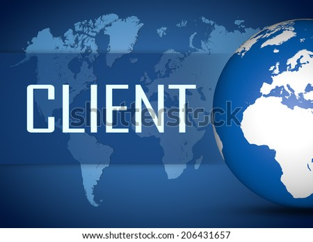 Client concept with globe on blue world map background - stock photo