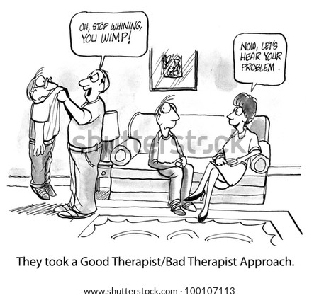 Client is completely confused by Good Therapist/Bad Therapist approach. - stock photo