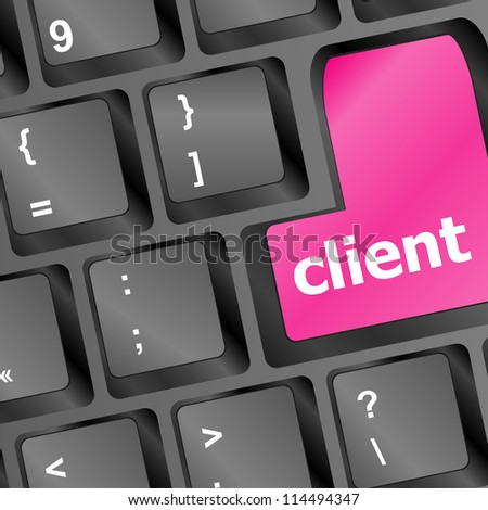 Client key in place of enter key - business concept. raster - stock photo