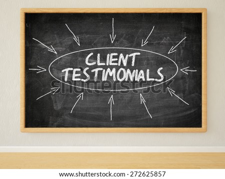 Client Testimonials - 3d render illustration of text on black chalkboard in a room. - stock photo