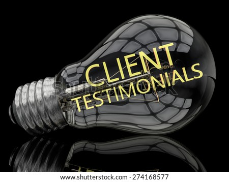 Client Testimonials - lightbulb on black background with text in it. 3d render illustration. - stock photo