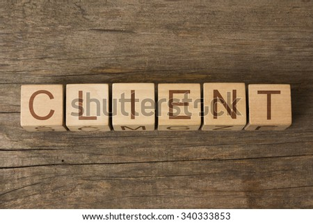 CLIENT word on wooden blocks - stock photo