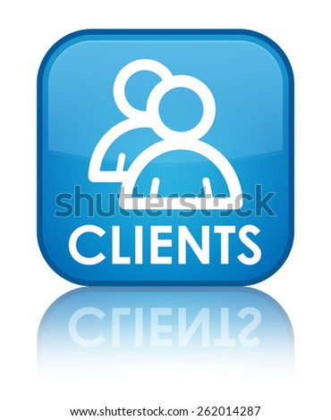 Clients (group icon) cyan blue square button - stock photo