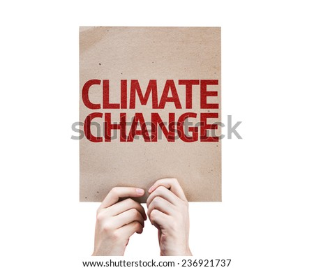 Climate Change card isolated on white background - stock photo