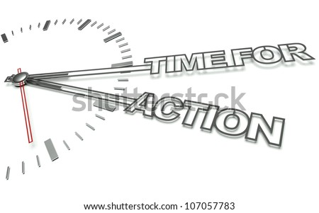 Clock with the words Time for action, concept of business - stock photo