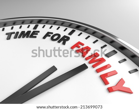 Clock with words time for family on its face - stock photo