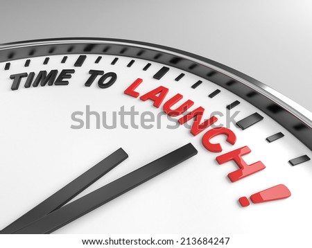 Clock with words time to launch on its face - stock photo