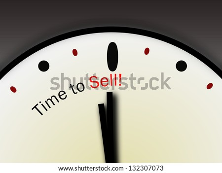 Clock with words Time to Sell on its face symbolizing stock market buying selling activity or real estate market sell indication - stock photo