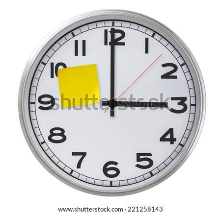 Clock With Yellow Sticky Paper - stock photo