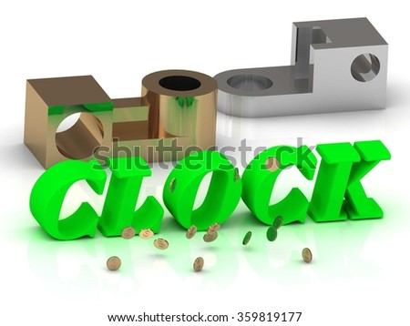 CLOCK - words of color letters and silver details and bronze details on white background - stock photo