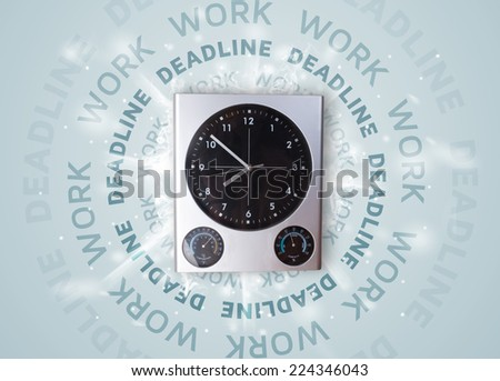 Clocks with work and deadline round writing concept - stock photo