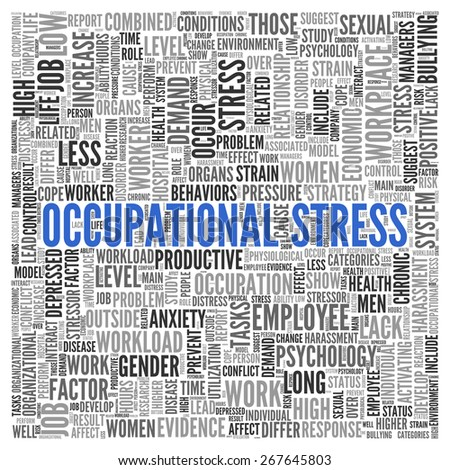 Close up Blue OCCUPATIONAL STRESS Text at the Center of Word Tag Cloud on White Background. - stock photo
