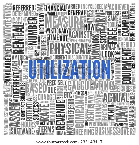 Close up Blue UTILIZATION Text at the Center of Word Tag Cloud on White Background. - stock photo