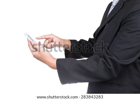 close up of a businessman using mobile smart phone with clipping path isolated on white background - stock photo