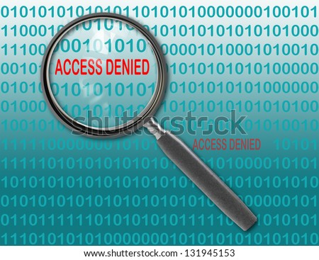 Close up of magnifying glass on access denied - stock photo