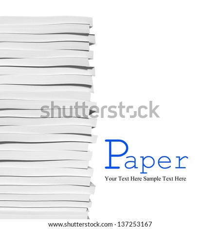 Close up of stack of papers on white background - stock photo