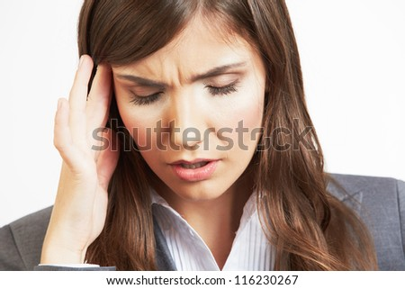 Close up Portrait of business woman with headache . - stock photo