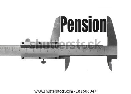 """Close up shot of a caliper measuring the word """"Pension"""" - stock photo"""