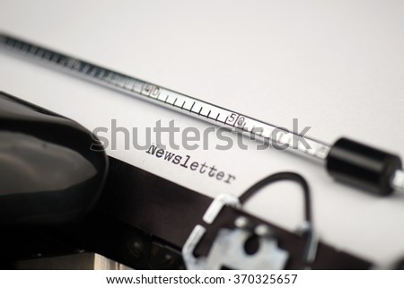 Close up view - Newsletter - written on an old typewriter - stock photo