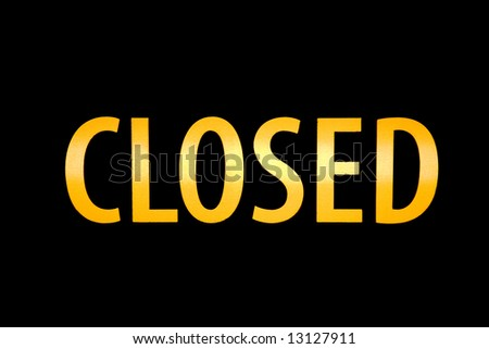 Closed Sign Illuminated from Behind in Orange - stock photo